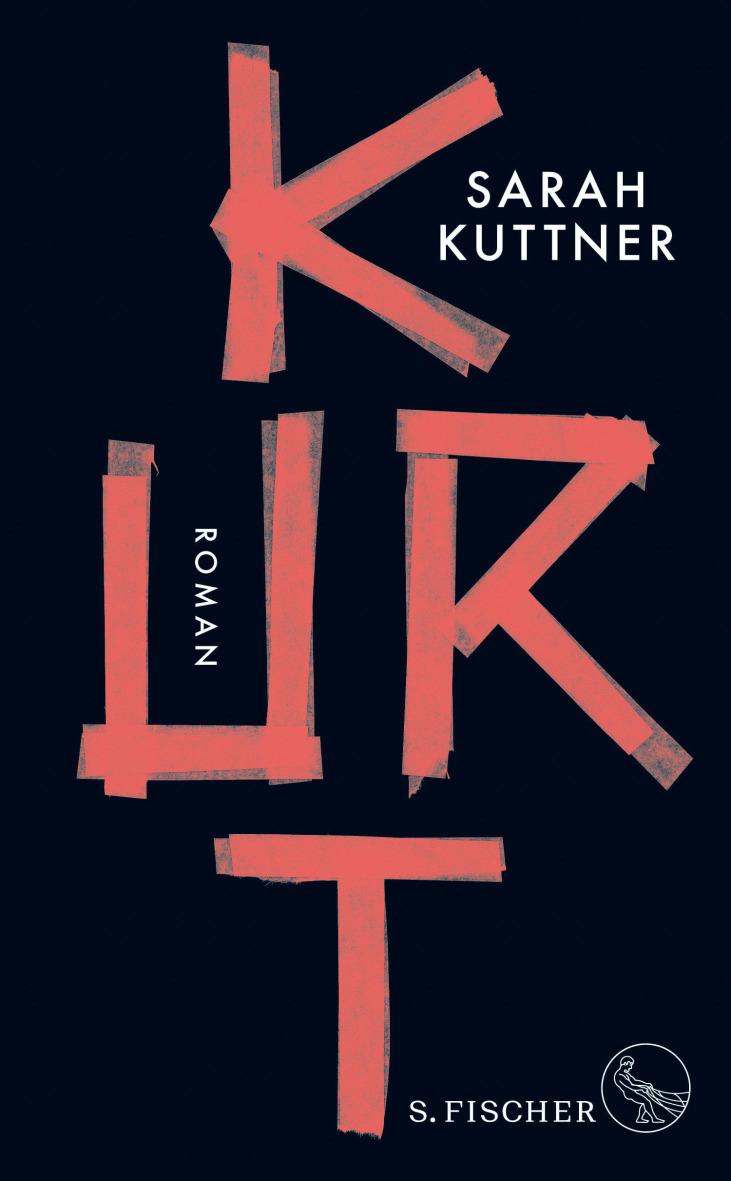 Kurt. In dem Roman von Sarah Kuttner ist Raum für Trauer, Humor und Liebe