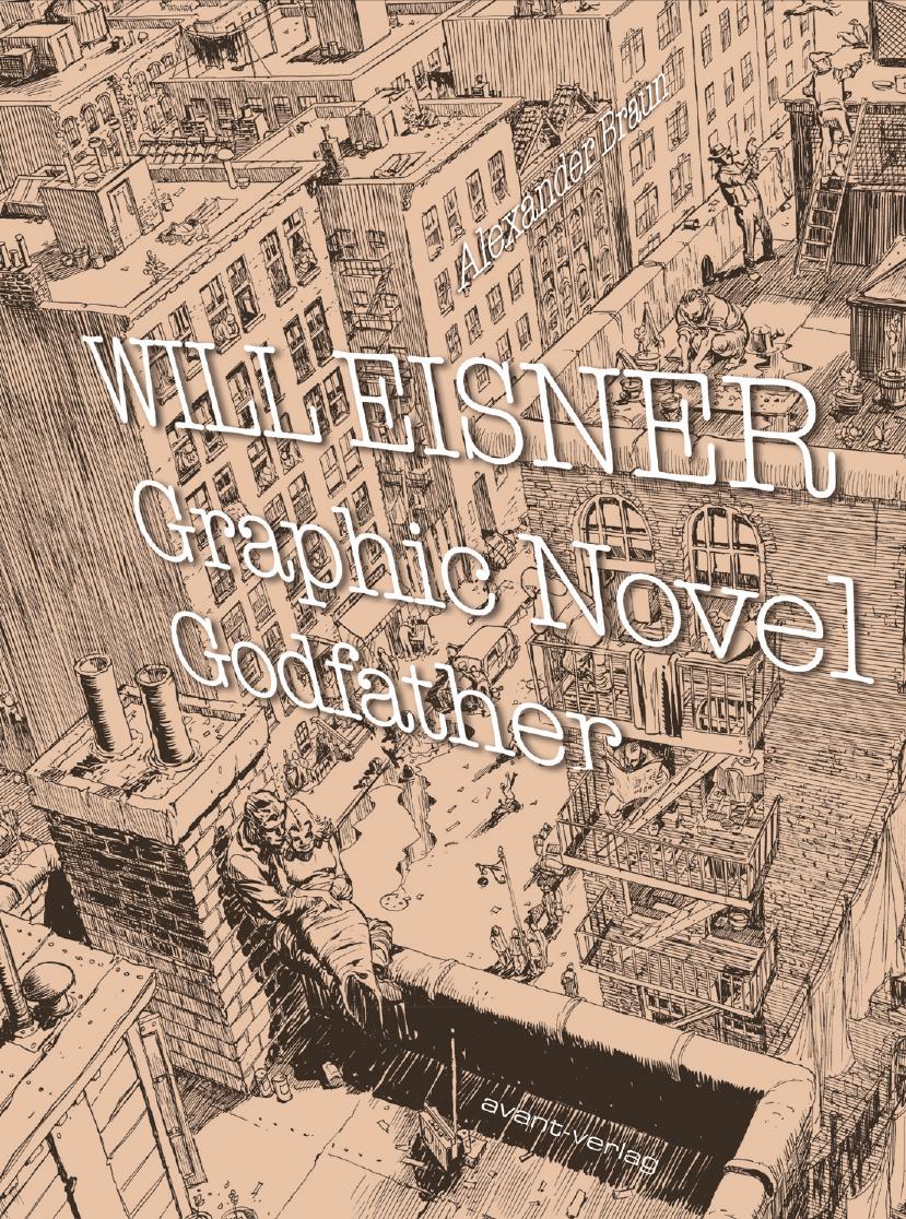 Will Eisner - Grahic Novel Godfather | Online Ausstellung im Schauraum Dortmund