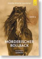 """Rezension von Heide-Marie Lauterers Roman """"Mörderisches Rollback"""" von Marion Gottlob"""