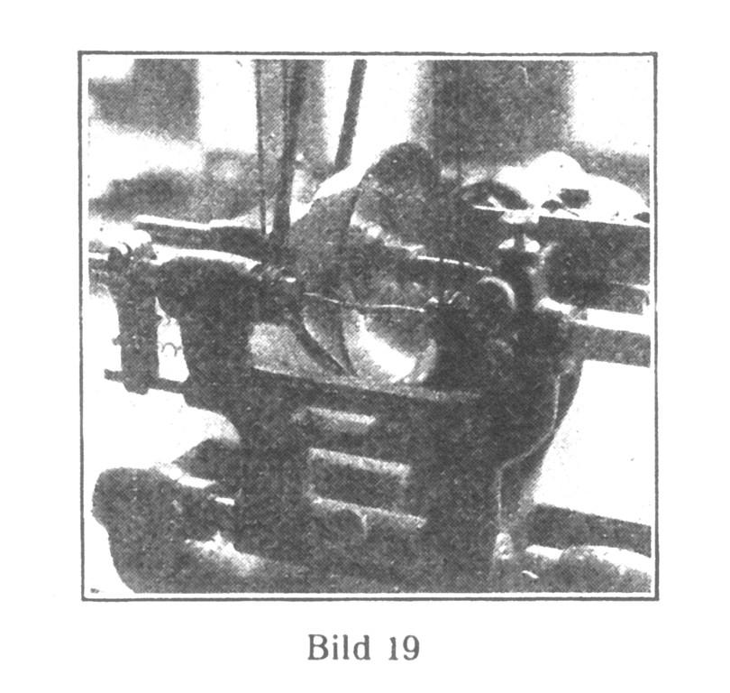 Bild 19: Halbautomatische Triebpoliermaschine.