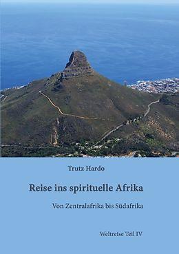 Trutz Hardo, Reise ins spirituelle Afrika