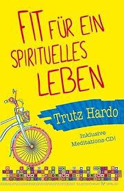 Trutz Hardo, Fit für ein spirituelles Leben, Inklusive Meditations-CD, Reinkarnation, Rückführung, Karma