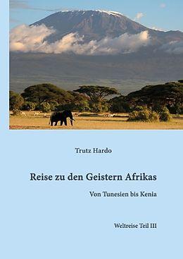 Trutz Hardo, Reise zu den Geistern Afrikas