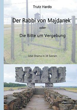 Trutz Hardo, Der Rabbi von Majdanek