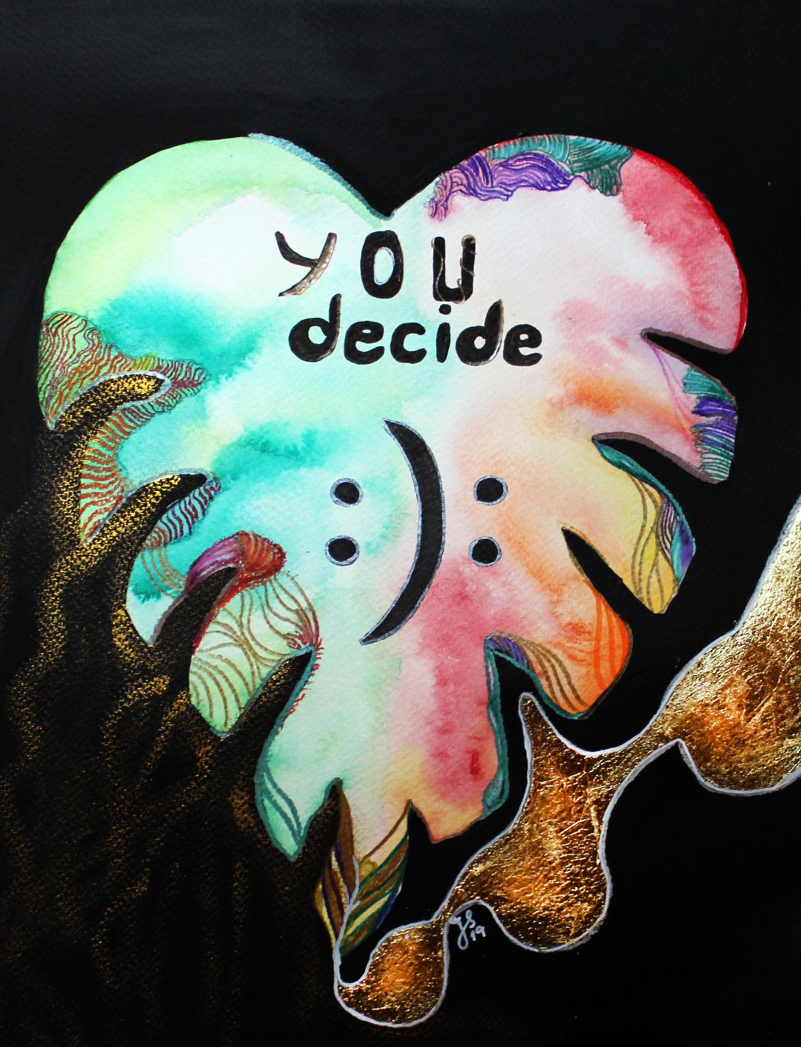 """""""You decide""""; Aquarell auf Aquarellkarton; 35x 27cm"""