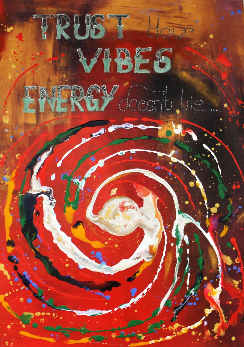 """""""Trust your vibes""""; Acryl auf Acrylkarton; 70 x 50 cm"""