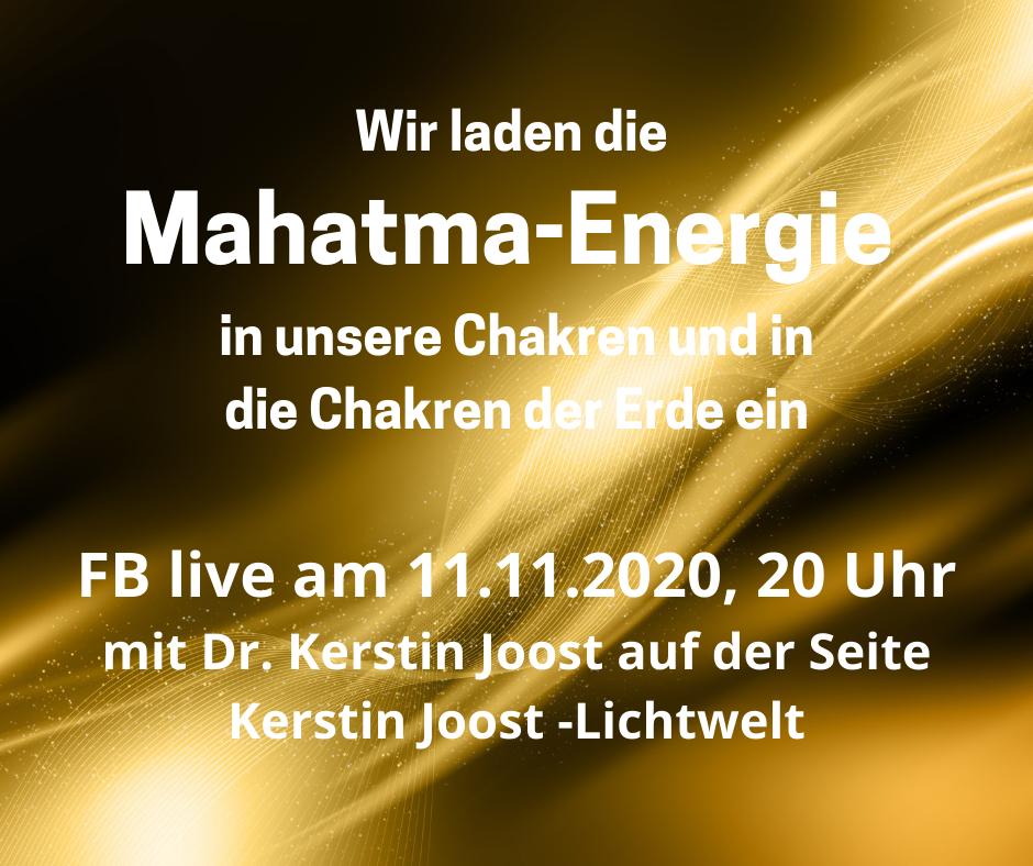 Mahatma Energie für den Aufstieg der Erde