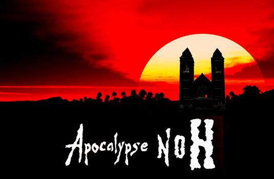 Apocalypse NOH