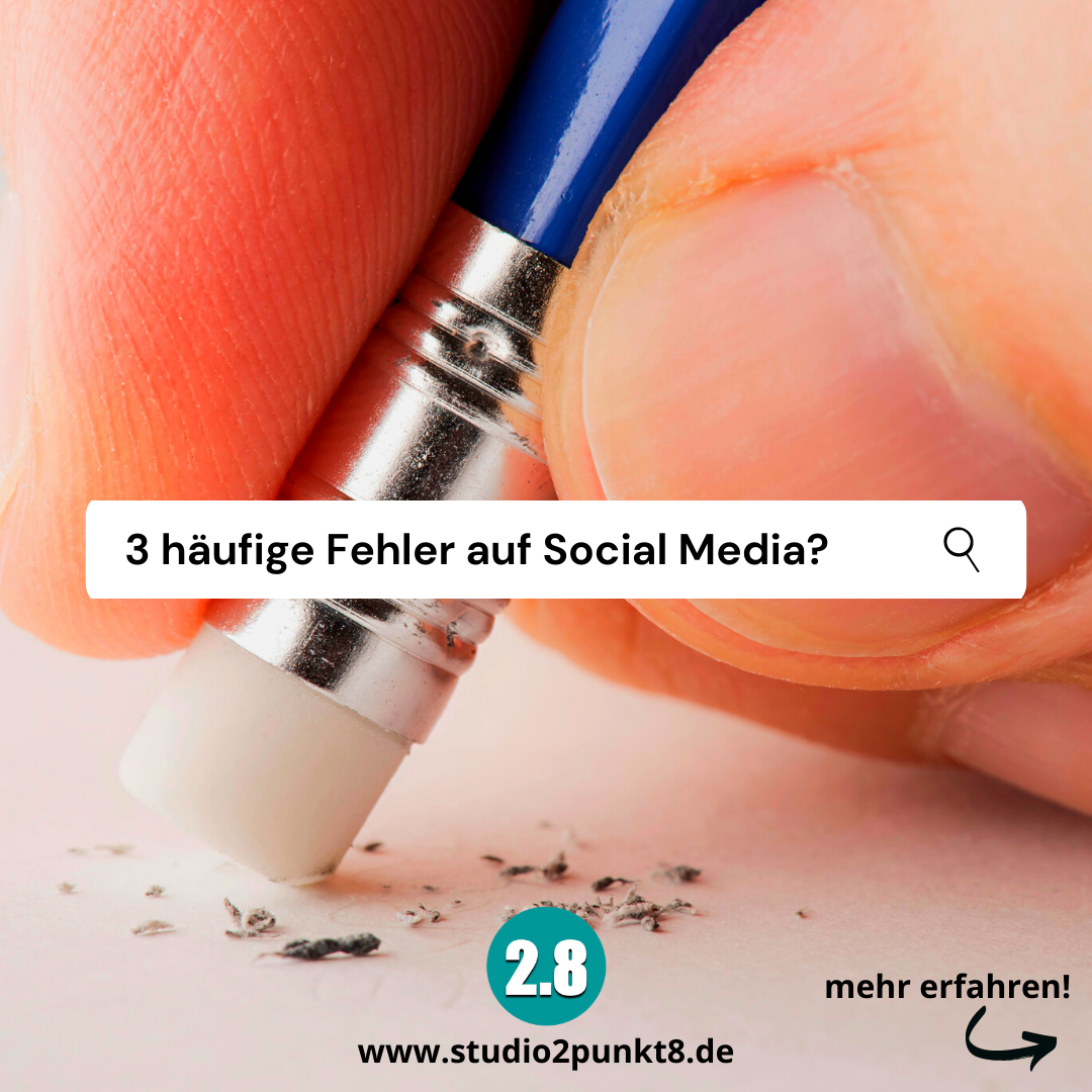 3 häufige Fehler auf Social Media!