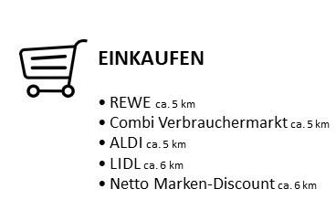 Einkaufen: REWE ca. 5 km, Combi Verbrauchermarkt ca. 5 km, ALDI ca. 5 km, LIDL ca. 6 km, Netto Marken-Discount ca. 6 km