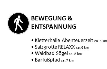 Bewegung und Entspannung:  Kletterhalle Abenteuerzeit ca. 5 km, Salzgrotte RELAXX ca. 6 km, Waldbad Sögel ca. 8 km, Barfußpfad ca. 7 km