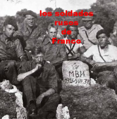 los soldados rusos de franco