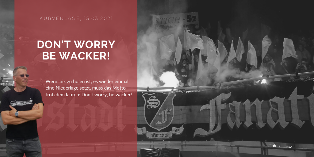 Don't worry, be wacker!