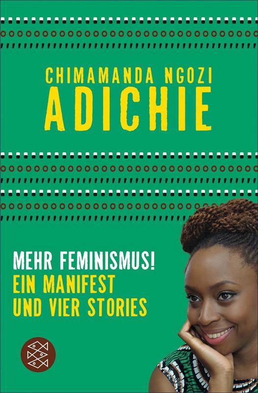 "Buch-Cover zu ""Mehr Feminismus!"" von Chimamanda Ngozi Adiche"