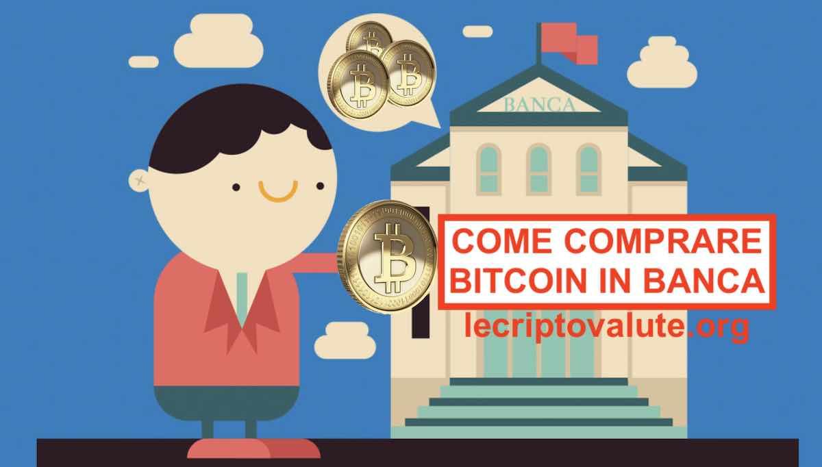 come acquistare bitcoin in banca)