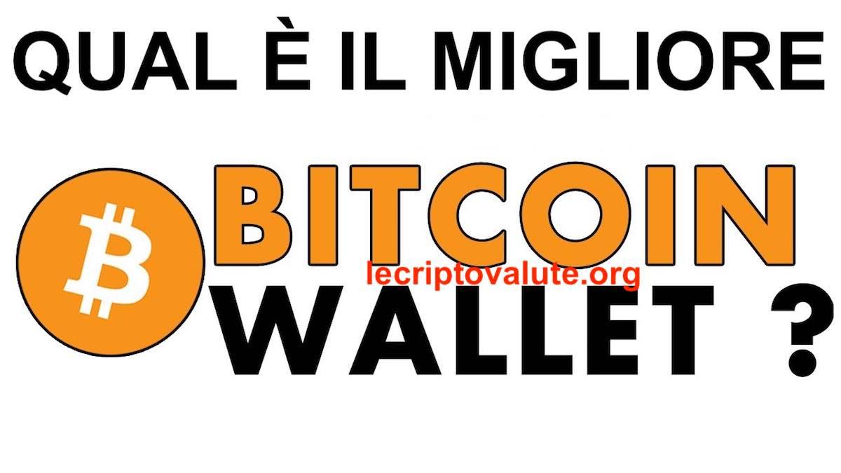 quale il miglior portafoglio bitcoin
