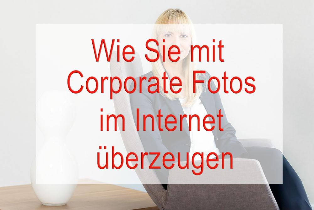 Wie Sie mit Corporate Fotos im Internet überzeugen