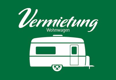 Vermietung Wohnwagen