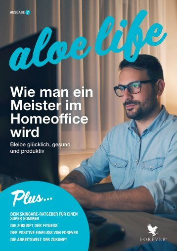 Cover Forever aloe life Magazin Ausgabe 7.