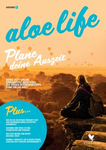 Cover Forever aloe life Magazin Ausgabe 4.