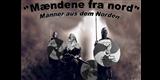 Maendene fra Nord - die Männer aus dem Norden