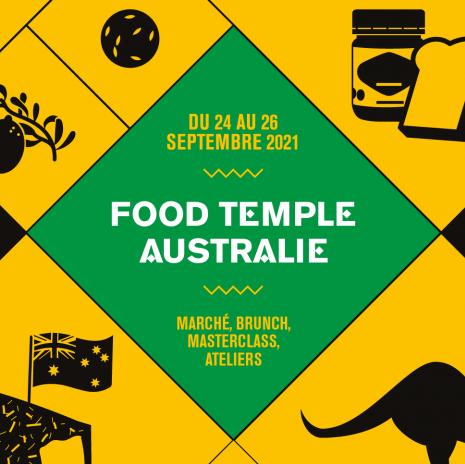 PARIS : Food Temple Australie au Carreau du Temple du 24 au 26 septembre