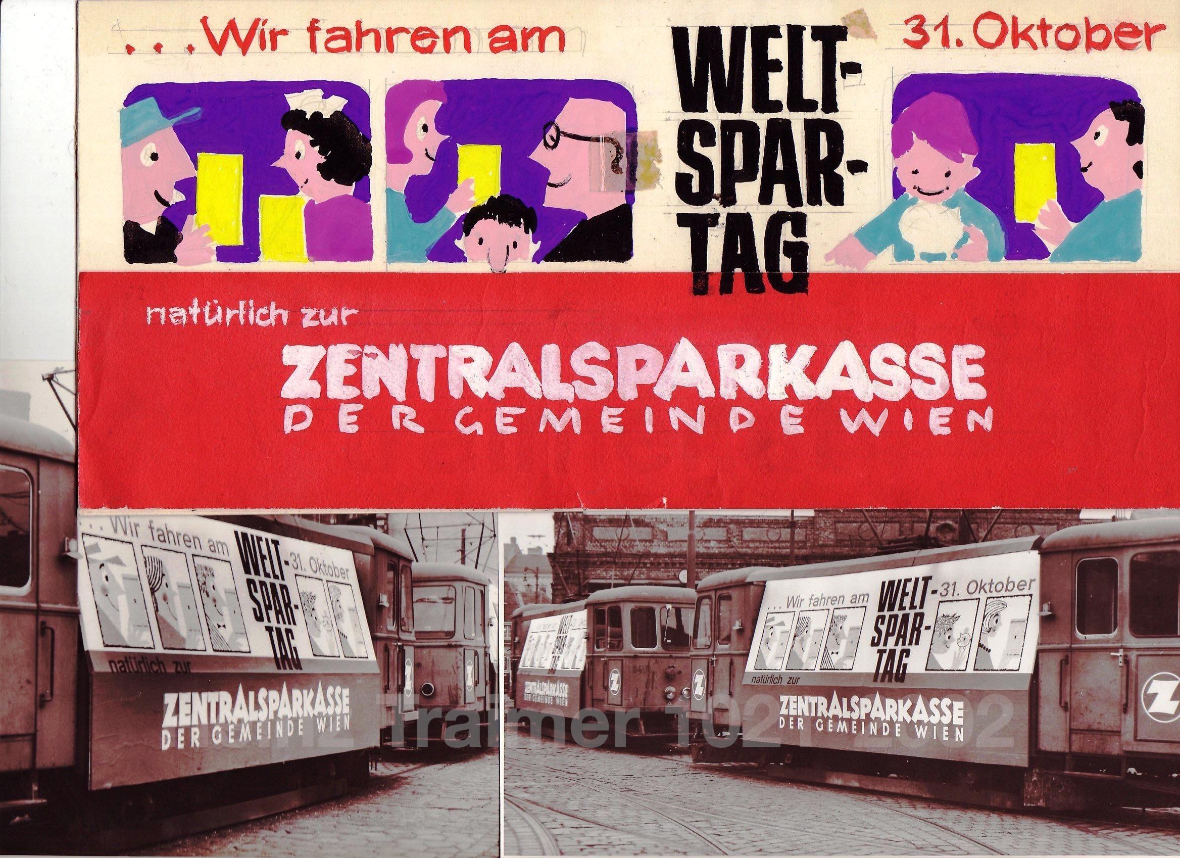 Weltspartag - Werbung der Zentralsparkasse Wien (1956?). Wiener Linien - Straßenbahn.