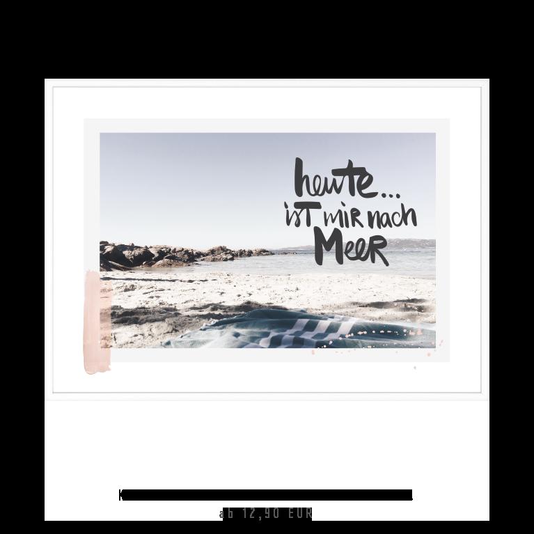 """Kunstdruck """"Heute ist mir nach Meer"""" kaufen"""