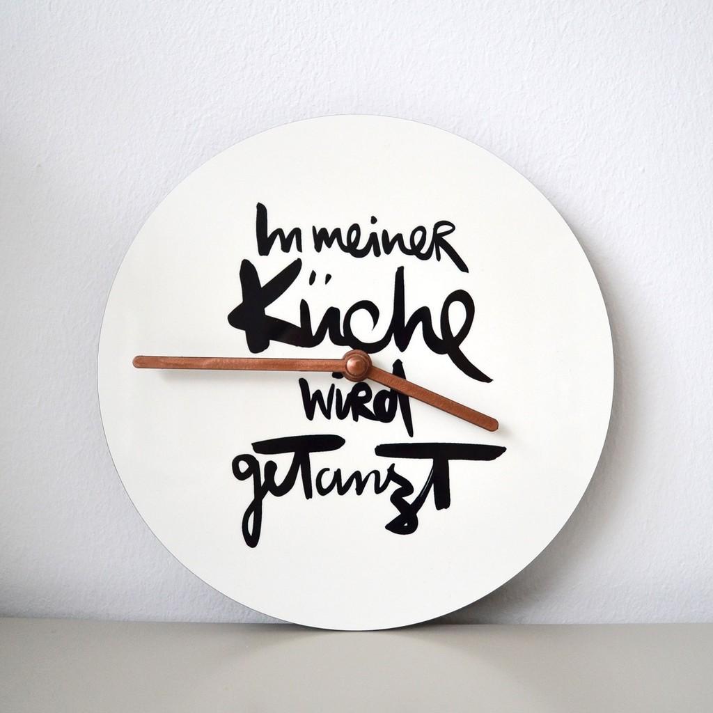 Uhr In meiner Küche wird getanzt - Formart Zeit für Schönes!