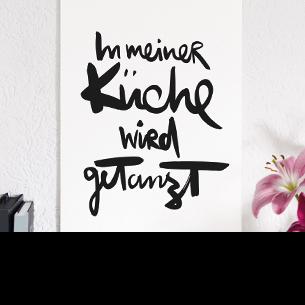 """Kunstdruck """"In meiner Küche wird getanzt"""""""