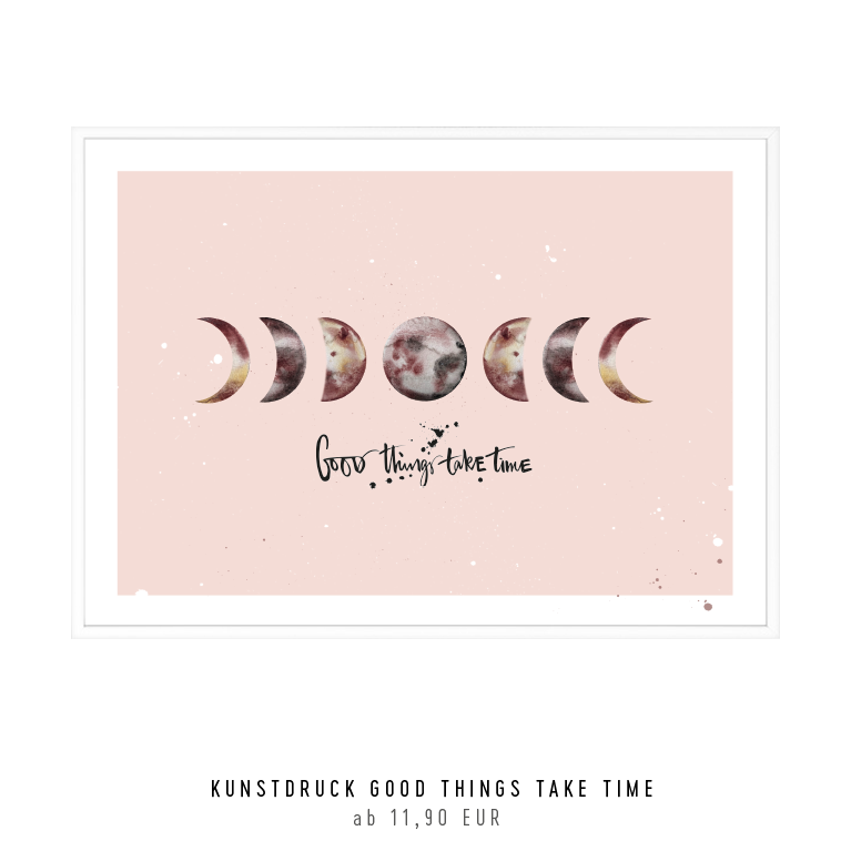 "Kunstdruck  ""good things take time"" kaufen"
