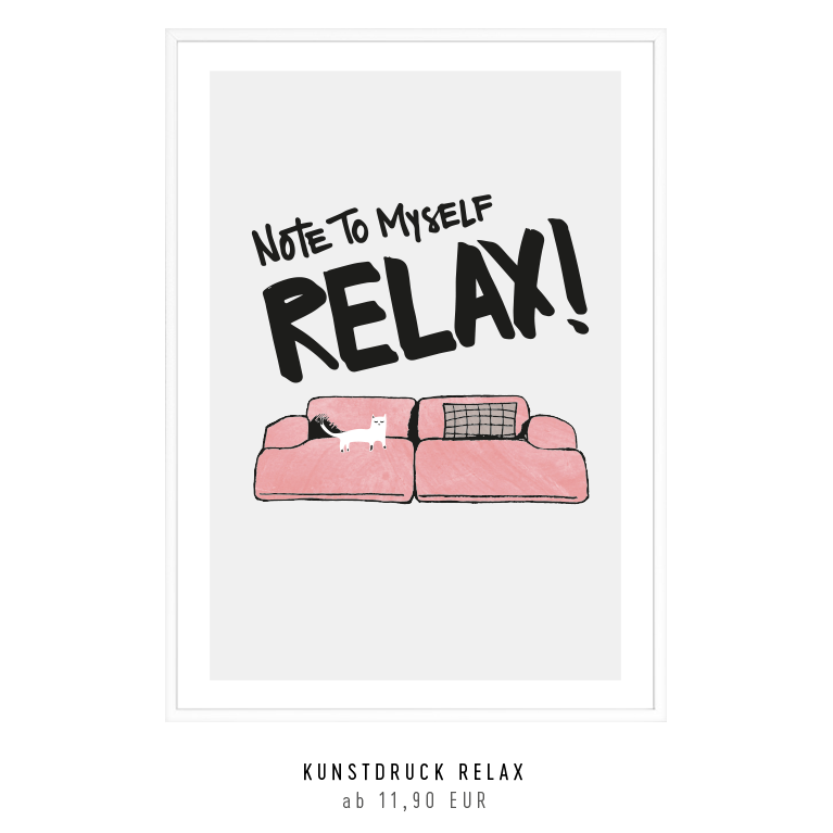 "Kunstdruck ""note to my self: RELAX"" kaufen"