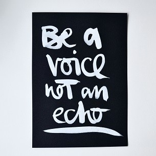 "Formart Unikat ""be a voice not an echo"" V2"