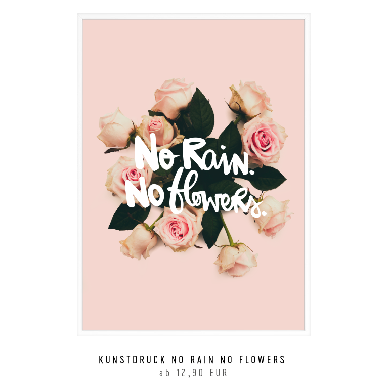 "Kunstdruck ""no rain no flowers"" - Mix and Match kaufen"
