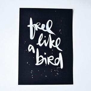 "Formart Unikat ""free a like bird"""