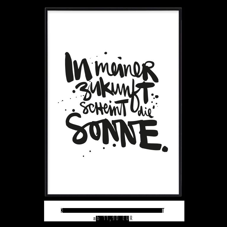 """Kunstdruck """"In meiner Zukunft scheint die Sonne"""" kaufen"""