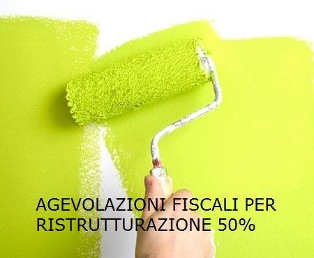 Agevolazioni Fiscali 50%