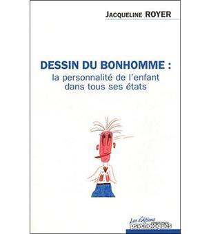 Le test du dessin du bonhomme utilisation dans le cadre d'un bilan psychologique de l'enfant.