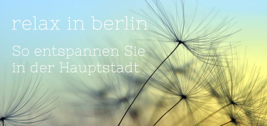 Entspannung Berlin