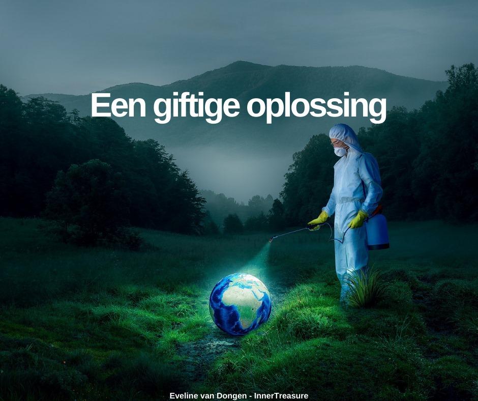 Een giftige oplossing ♥ Eveline van Dongen ♥ Lichtwerkers Nederland