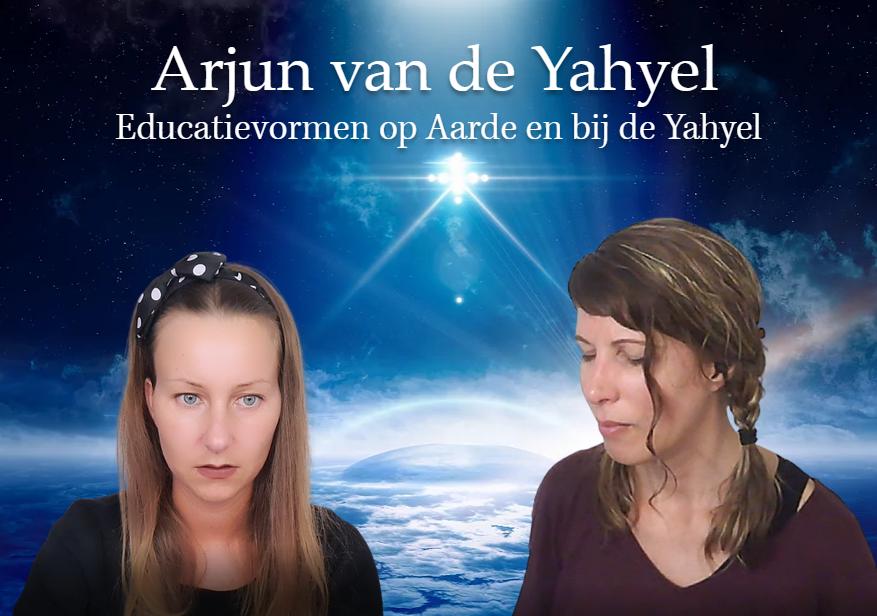 Educatievormen op Aarde en bij de Yahyel ♥ Wieteke Koolhof ♥ Lichtwerkers Nederland