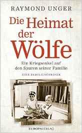 Ein Kriegsenkel auf den Spuren seiner Familie Eine Familienchronik | Preis 19,99 € | 03-2016 Europaverlag