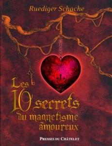 Les 10 secrets de magnétisme amoureux