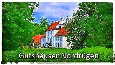 Herrenhäuser & Schlösser Nordrügen