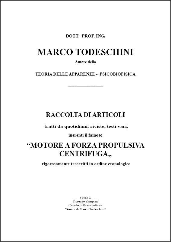 3d2b58e4ce4 RACCOLTA DI ARTICOLI SUL MOTORE A FORZA PROPULSIVA CENTRIFUGA DI TODESCHINI