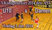 3.1.2014   3-Königsturnier der U10 & Damen