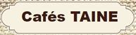 Cafés Taine