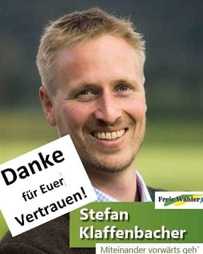 Wahlplakat Stefan Klaffenbacher Freie Wähler Miteinander vorwärts geh und Danke für Euer Vertrauen