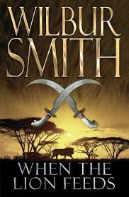 "Favourite Summer Reads by the Pool!: Wilbur Smith's ""When the Lion Feeds"""