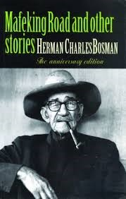 "Favourite Summer Reads by the Pool!: Charles Herman Bosman's ""Mafeking Road and other stories"""